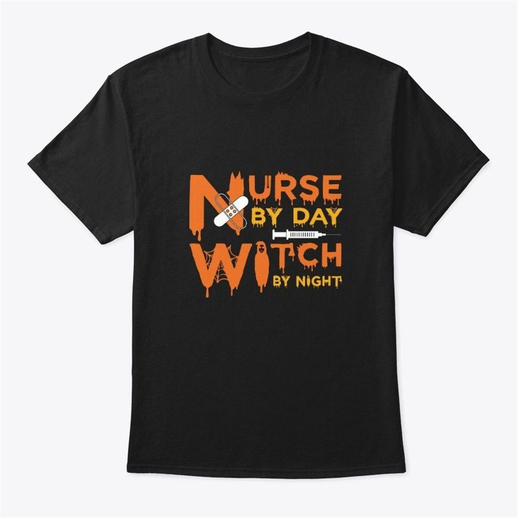 Halloween Nurse By Day Witch By Night Size Up To 5xl