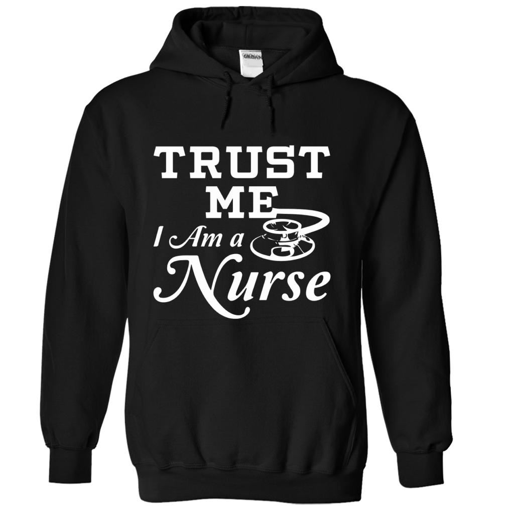 Trust Me Im A Nurse Hoodie Plus Size Up To 5xl