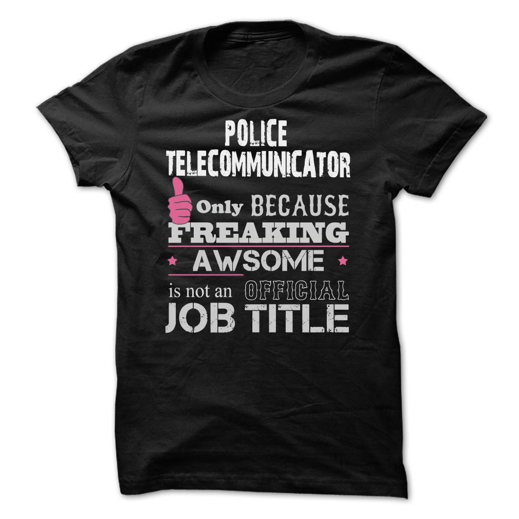 Awesome Police Telecommunicator Shirts Plus Size Up To 5xl