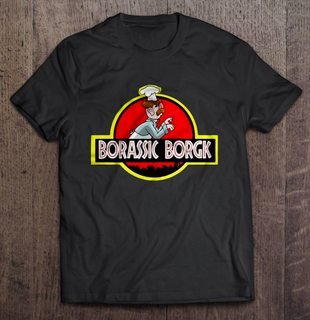 Borassic Borgk Swedish Chef Jurassic Park Size Up To 5xl Size Up To 5xl