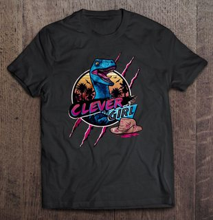 Clever Girl Jurassic Park Size Up To 5xl Plus Size Up To 5xl