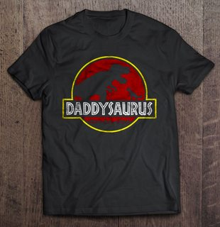 Daddysaurus Jurassic Park Size Up To 5xl Plus Size Up To 5xl