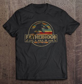 Fatherhood Like A Walk In Park Jurassic Park Vintage Version Full Size Up To 5xl
