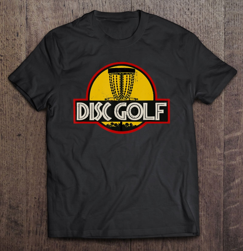 Funny Jurassic Disc Golf Basket Gift Plus Size Up To 5xl Plus Size Up To 5xl