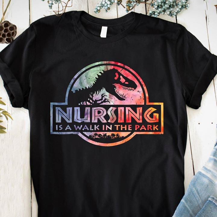 Nursing Is A Walk In The Park Jurassic Plus Size Up To 5xl