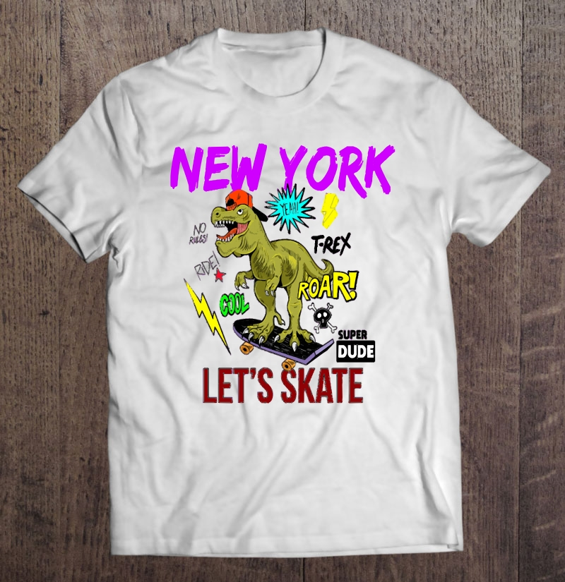 T-rex Dinosaur New York Full Size Up To 5xl Size Up To 5xl