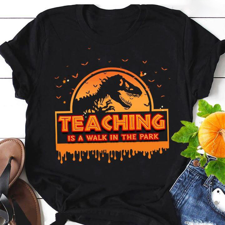 Teaching Is A Walk In The Park Halloween Full Plus Size Up To 5xl