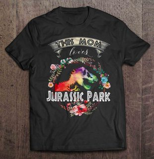 This Mom Loves Jurassic Park Plus Size Up To 5xl Plus Size Up To 5xl