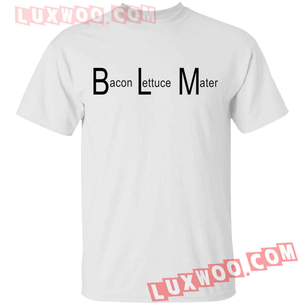 Blm Bacon Lettuce Mater Shirt