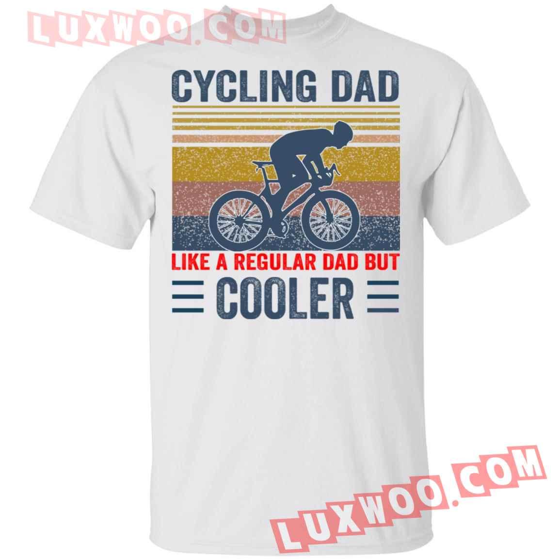 Cycling Dad Like A Regular Dad But Cooler Shirt