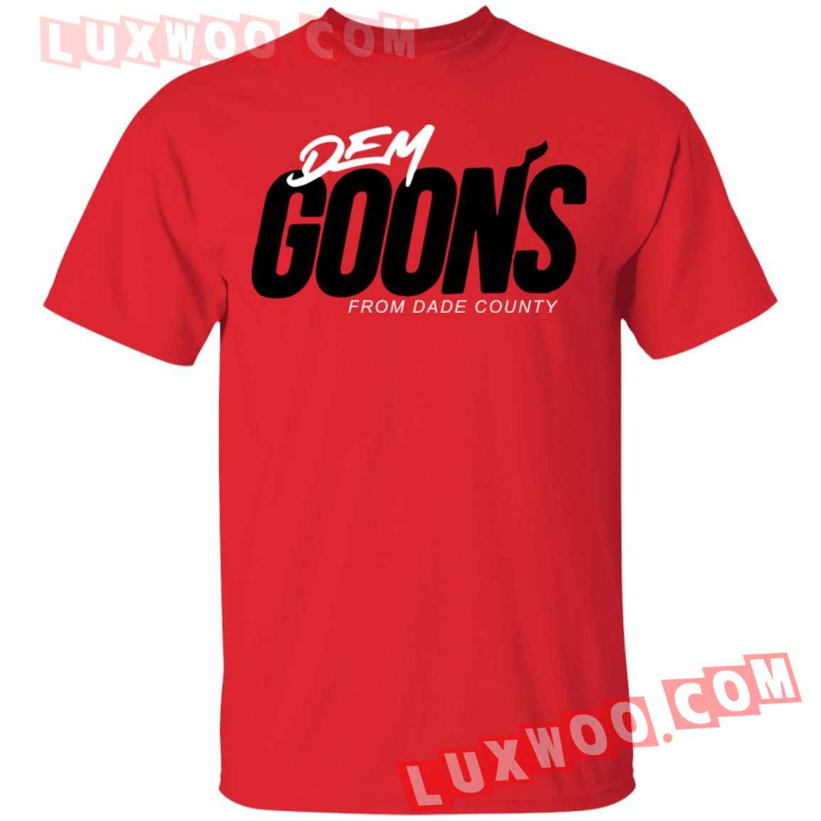 Dem Goons From Dade County Shirt