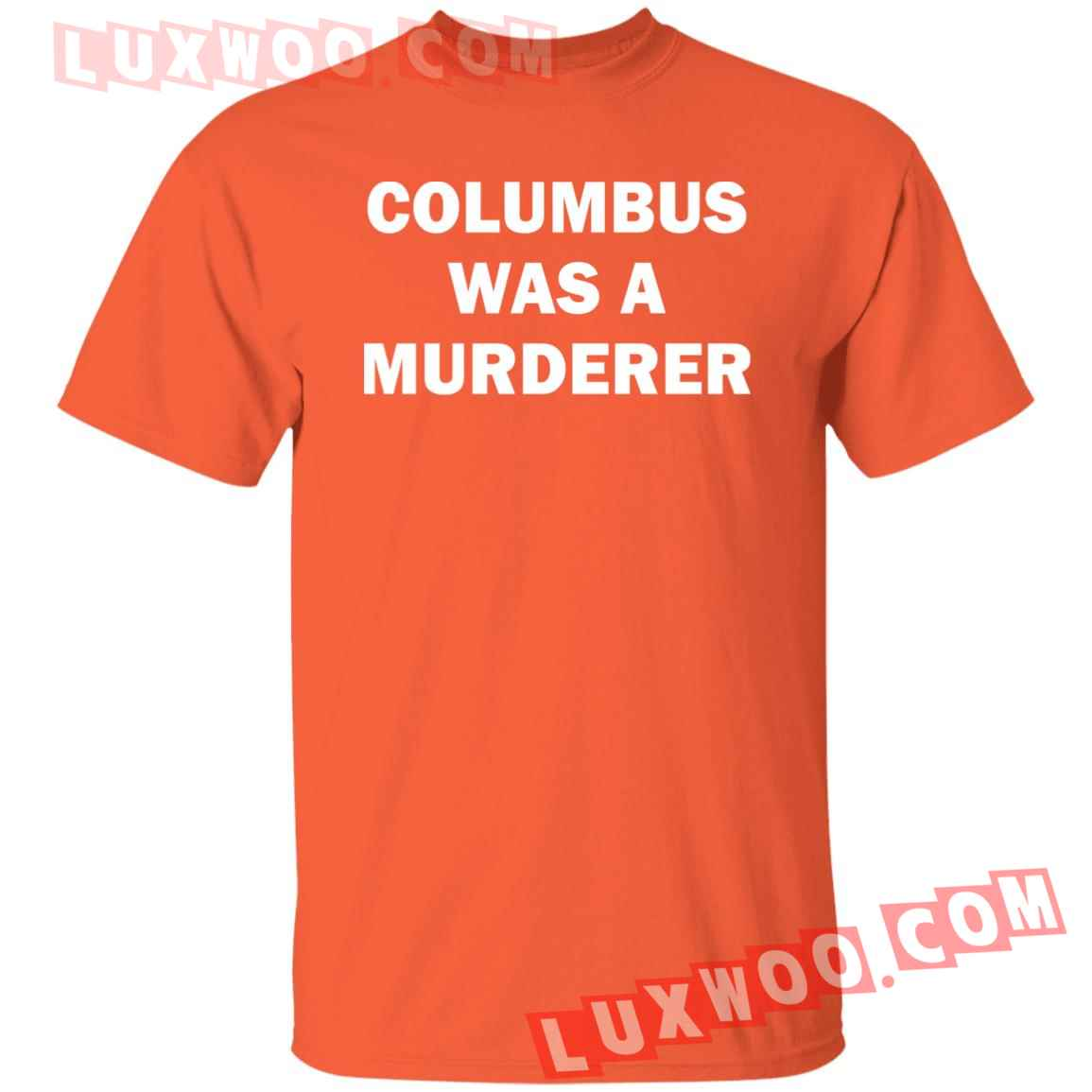 Detroit Teachers Columbus Was A Murderer Shirt