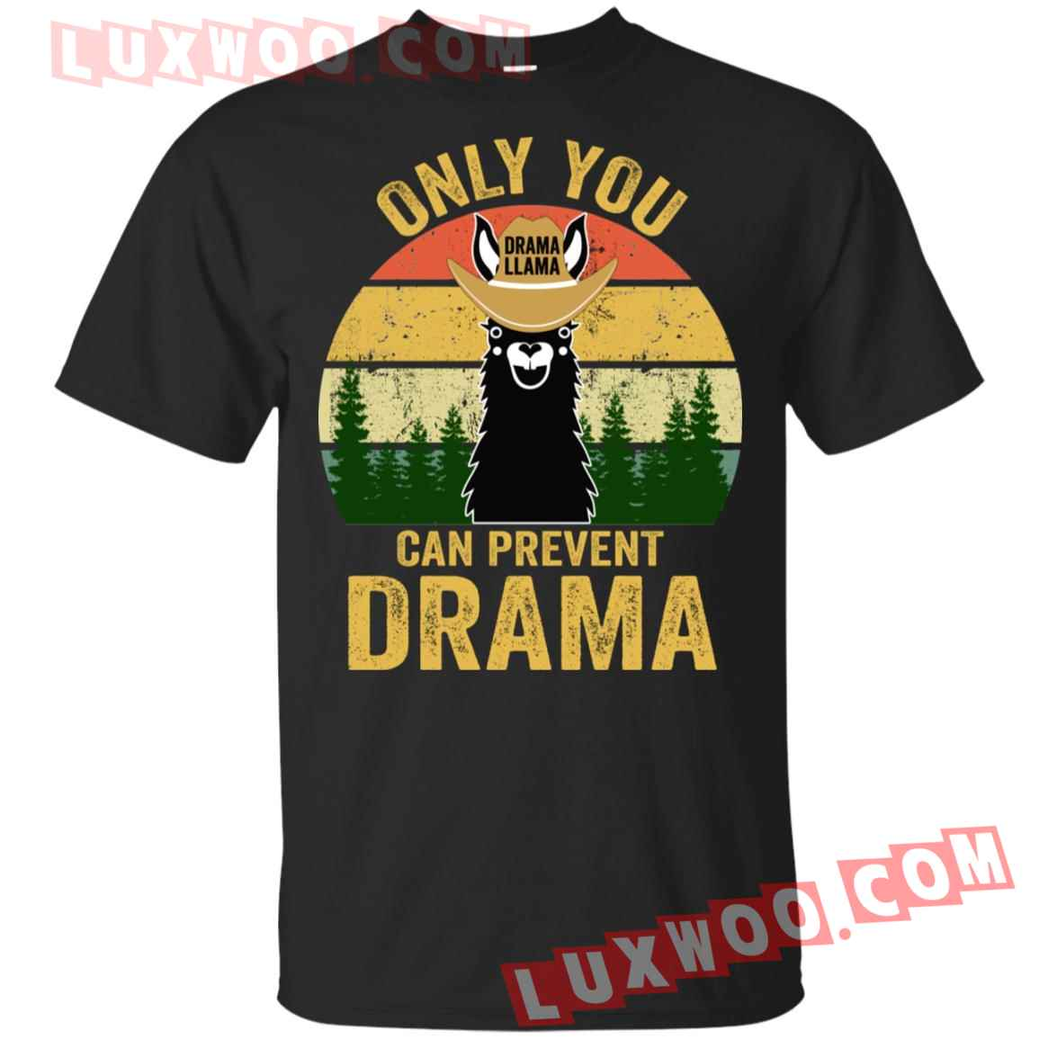 Drama Llama Only You Can Prevent Drama Shirt