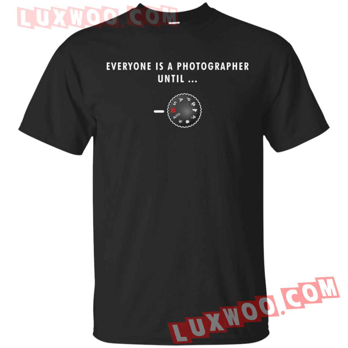Everyone Is A Photographer Until Manual Shirt