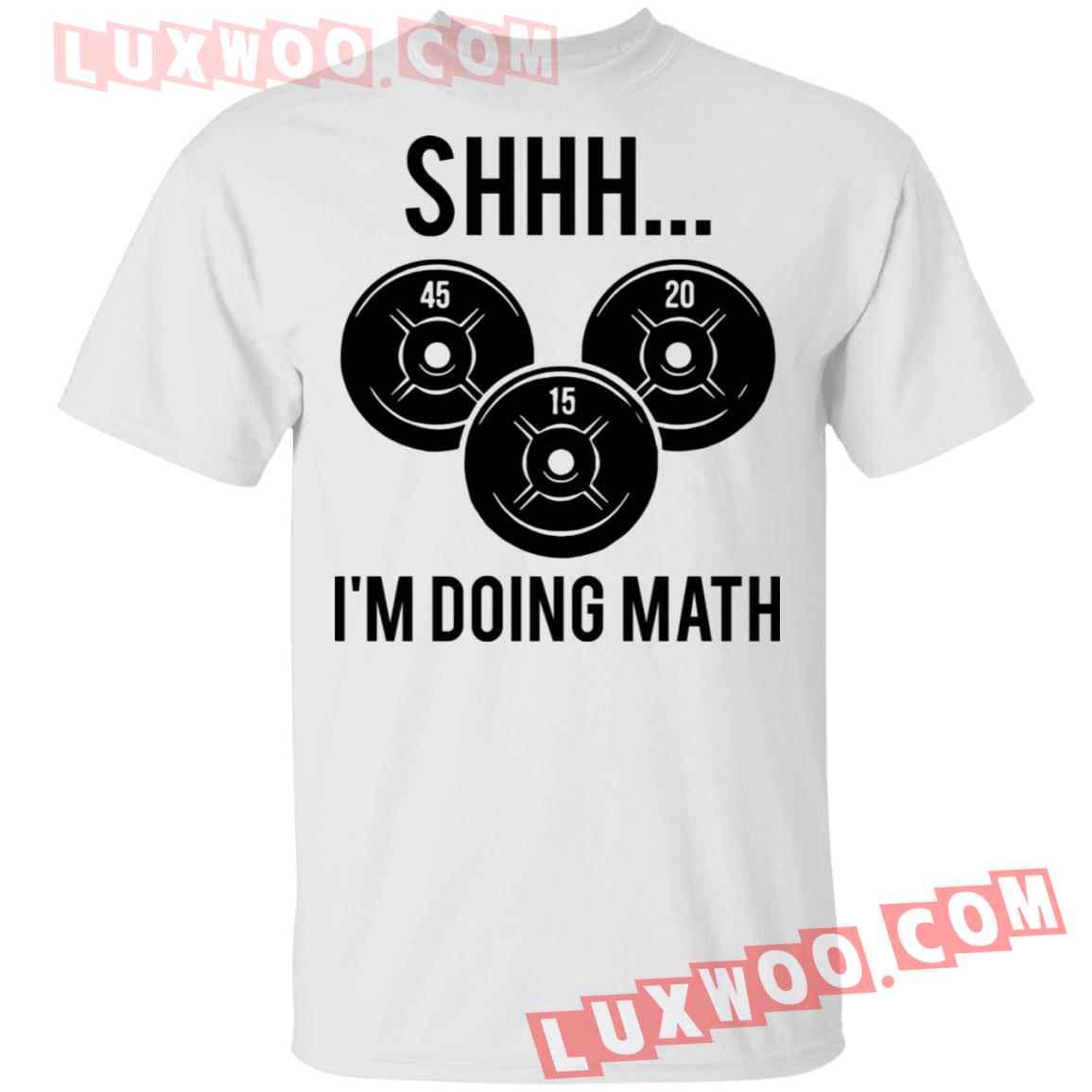 Fitness Shhh Im Doing Math Shirt