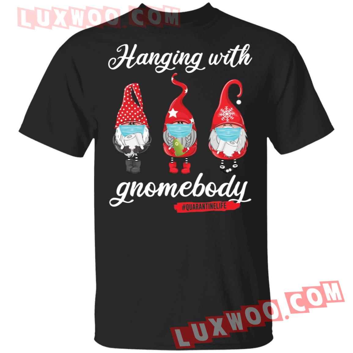 Gnomies Hanging With Gnomebody Shirt