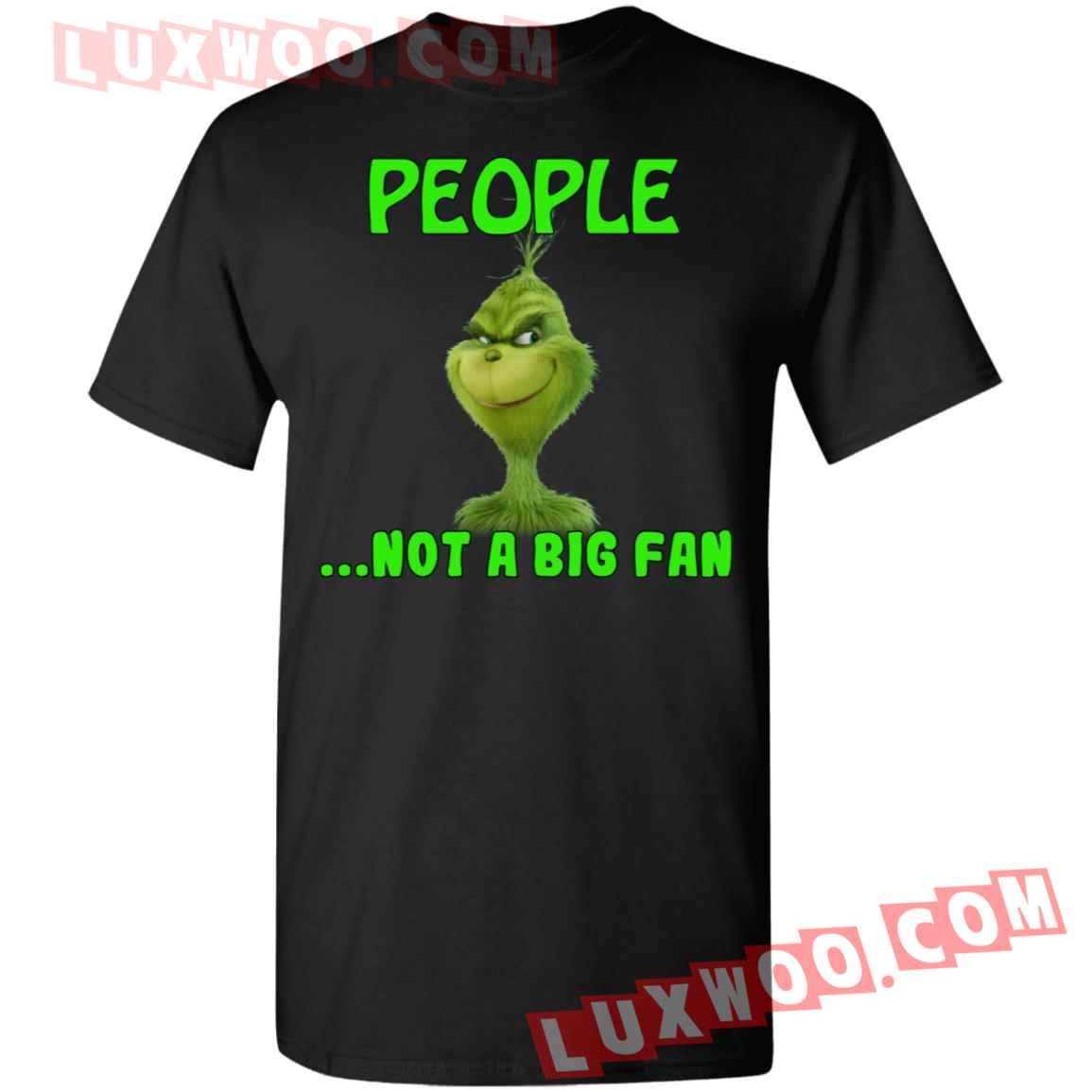 Grinch People Not A Big Fan Shirt