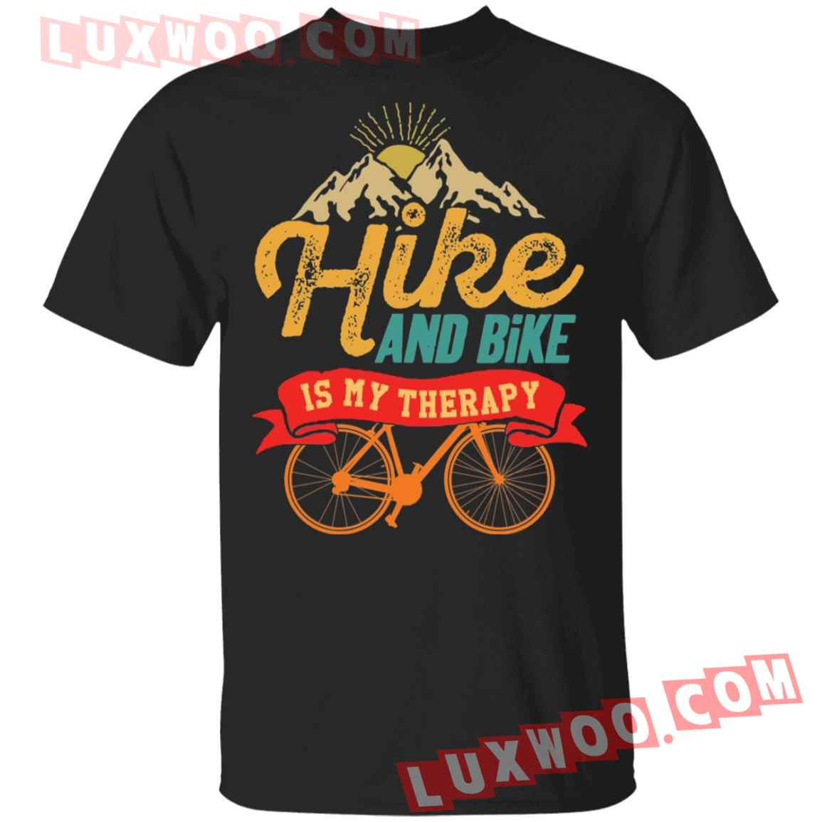 Hike And Bike Is My Therapy Shirt