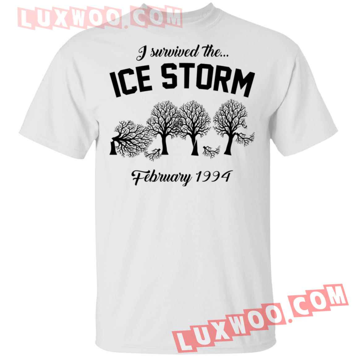 I Survived The Ice Storm February 1994 Shirt
