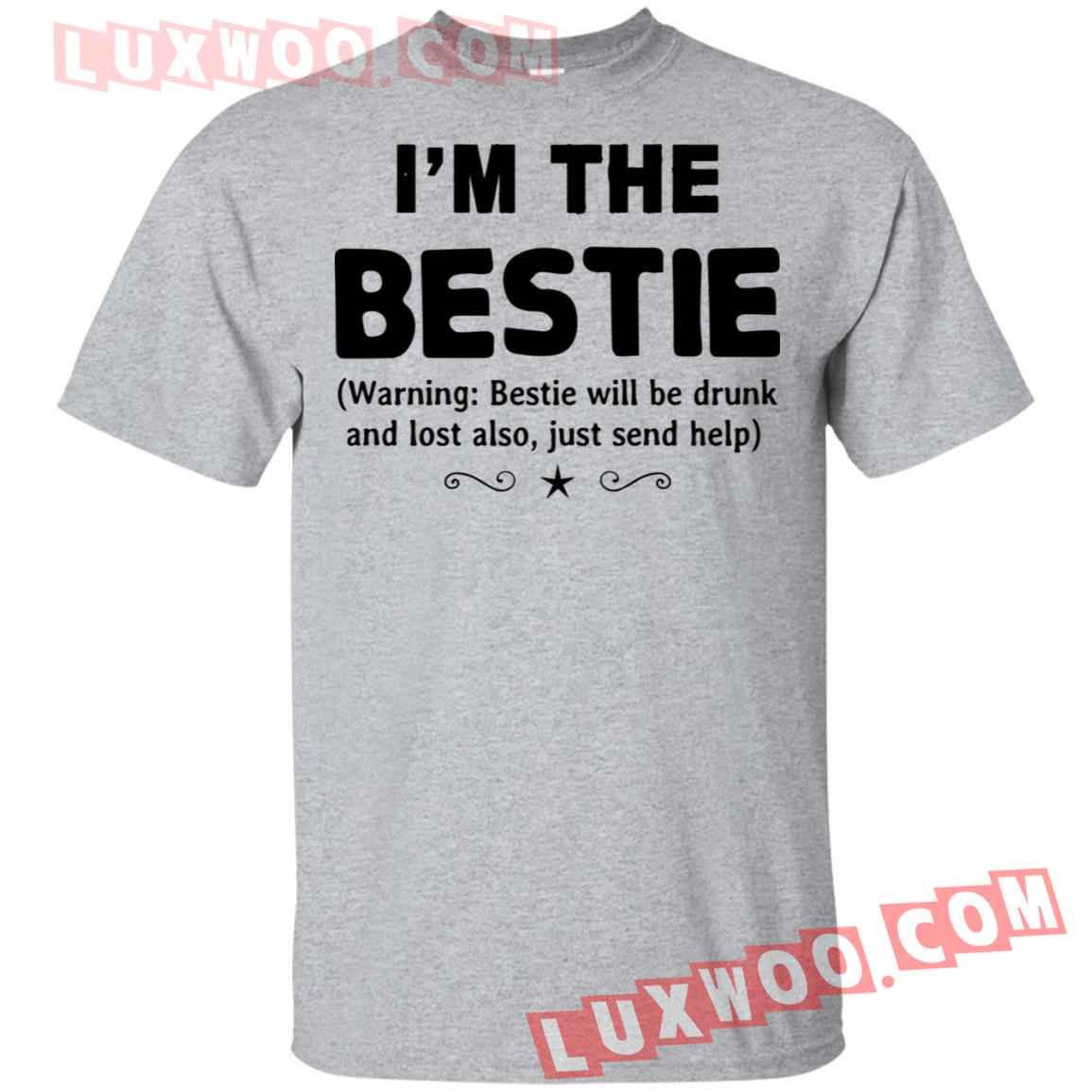 Im The Bestie Shirt