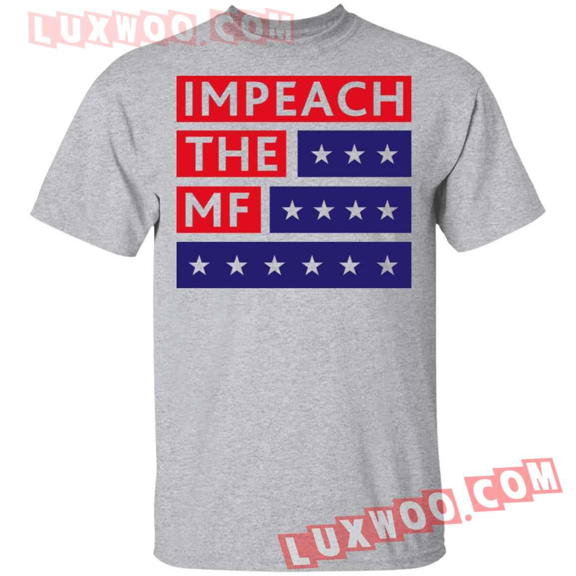 Impeach The Mf White Shirt