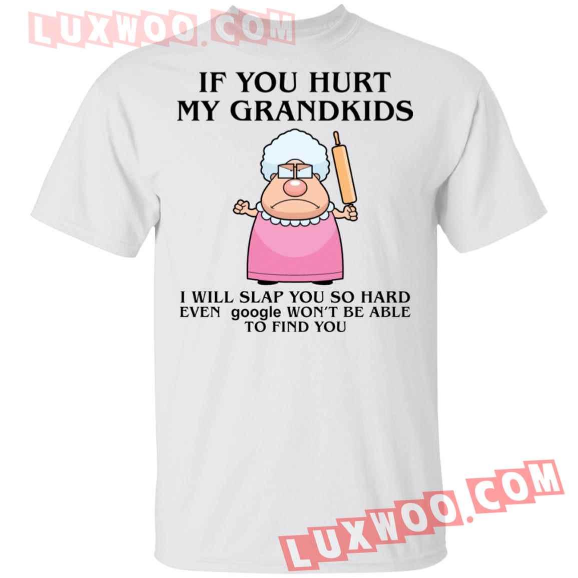 Mamie Angry Grandma If You Hurt My Grandkids I Will Slap You Shirt