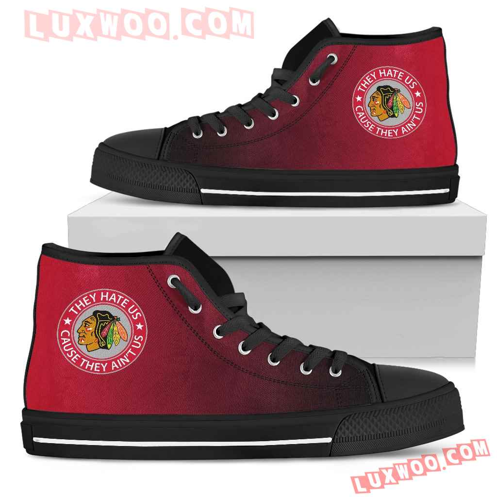 They Hate Us Cause They Aint Us Chicago Blackhawks High Top Shoes