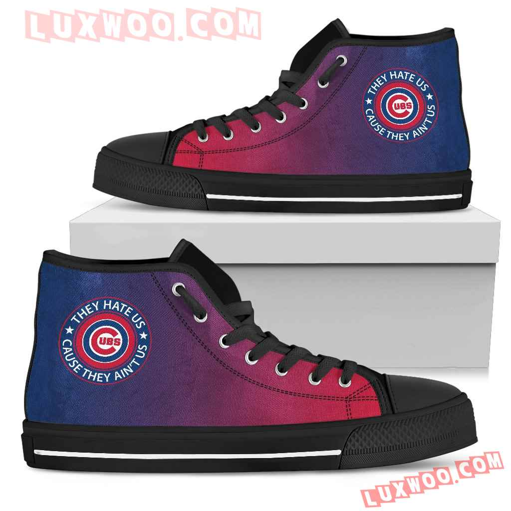 They Hate Us Cause They Aint Us Chicago Cubs High Top Shoes