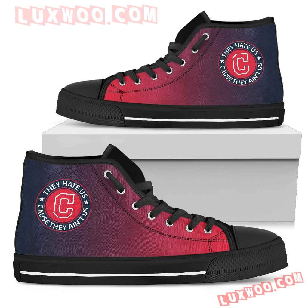 They Hate Us Cause They Aint Us Cleveland Indians High Top Shoes