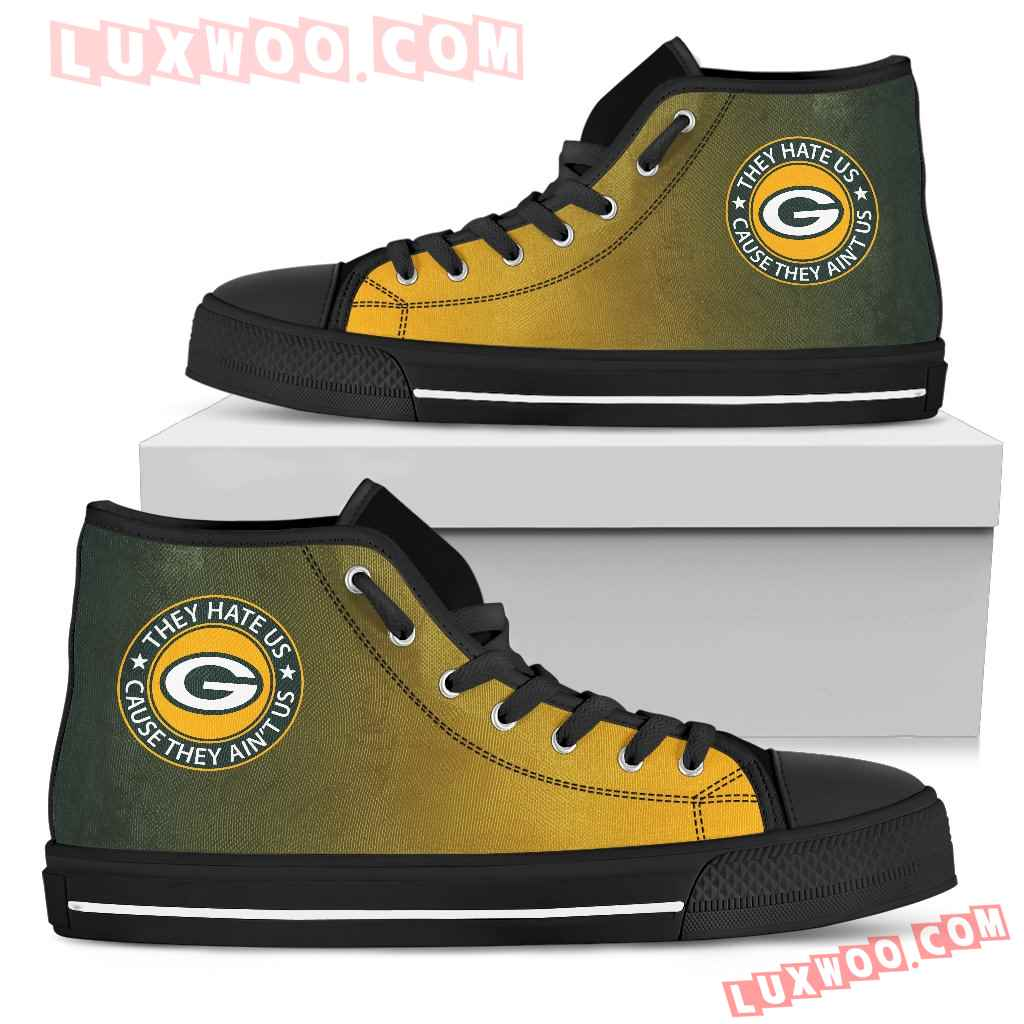 They Hate Us Cause They Aint Us Green Bay Packers High Top Shoes