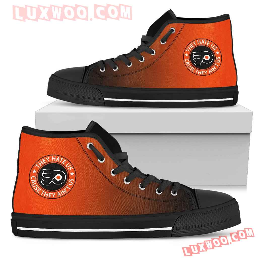 They Hate Us Cause They Aint Us Philadelphia Flyers High Top Shoes