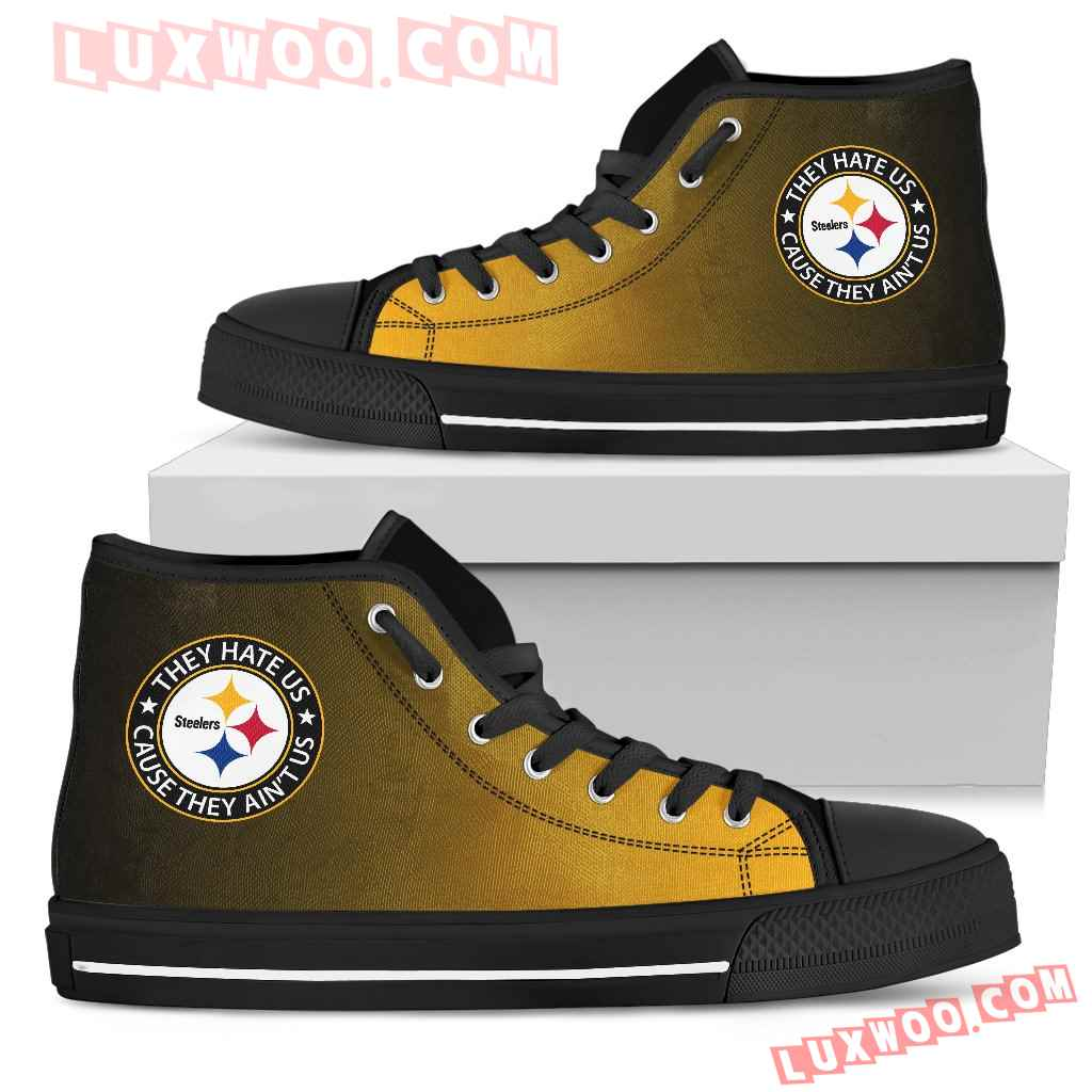 They Hate Us Cause They Aint Us Pittsburgh Steelers High Top Shoes