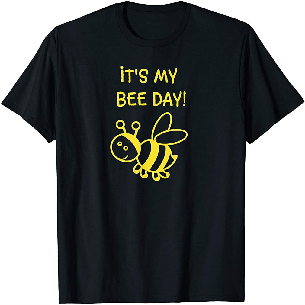 Its My Bee Day Birthday T-shirt Plus Size Up To 5xl