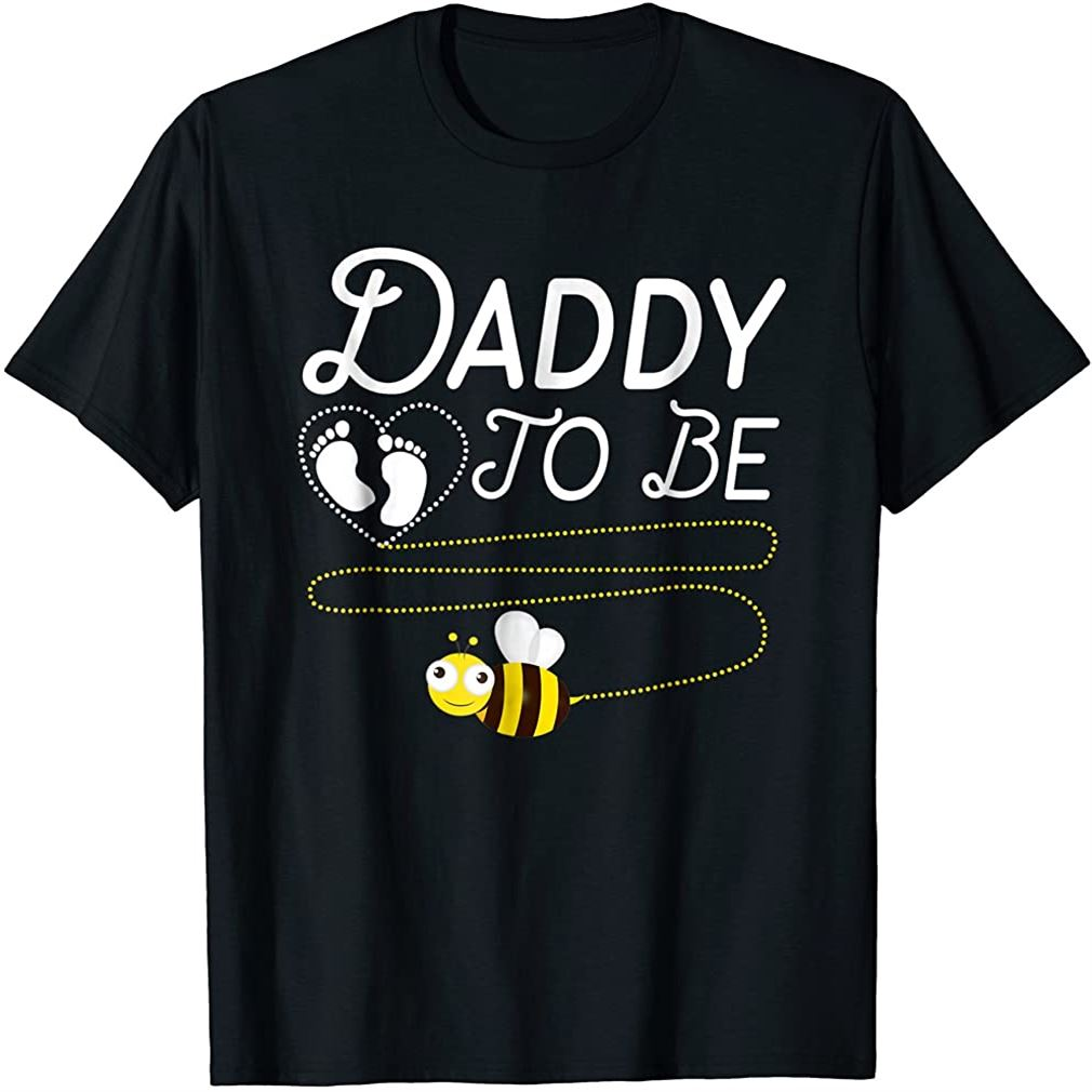 Mens New Dad Tshirt Daddy To Bee Funny Fathers Day Shirt Size Up To 5xl