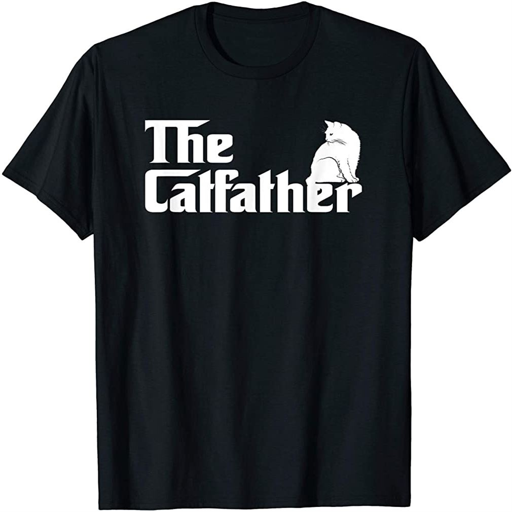 The Catfather T-shirt Funny Gift Shirt For Cat Daddy T-shirt Size Up To 5xl