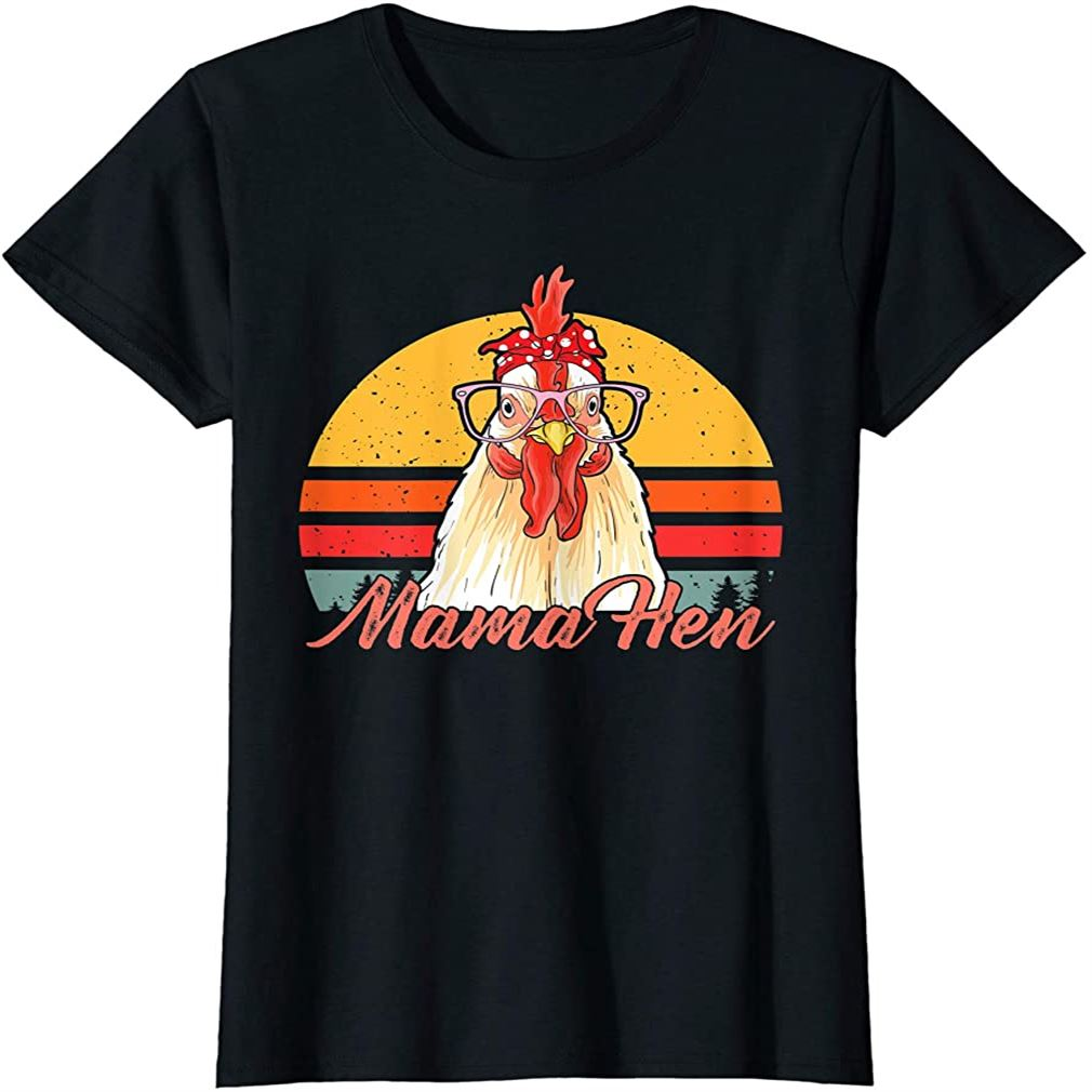 Mama Hen Chicken Mom Crazy Chicken Lady Lover Farmer Saying T-shirt Size Up To 5xl