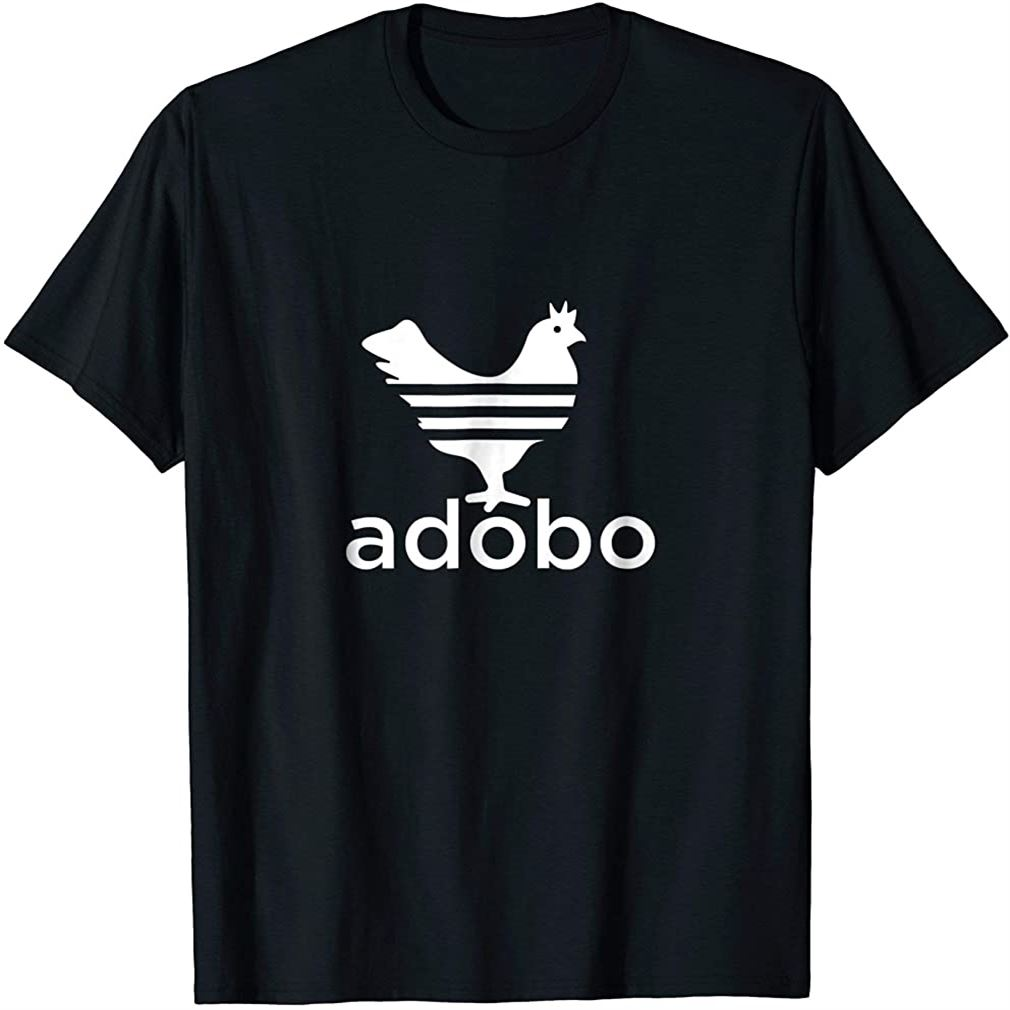 Philippine Chicken Adobo Filipino Best Cuisine Food T-shirt Plus Size Up To 5xl