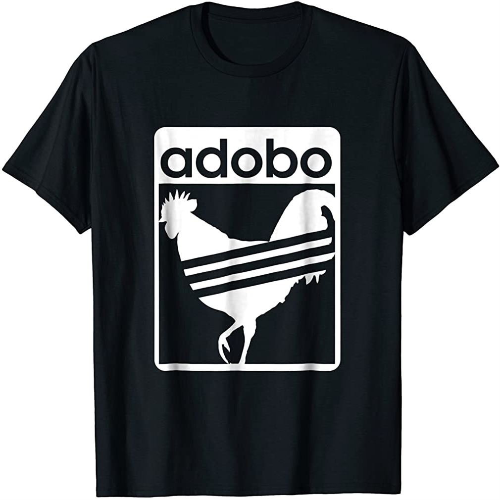 Pinoy Shirt Chicken Adobo Funny Filipino Shirt Size Up To 5xl