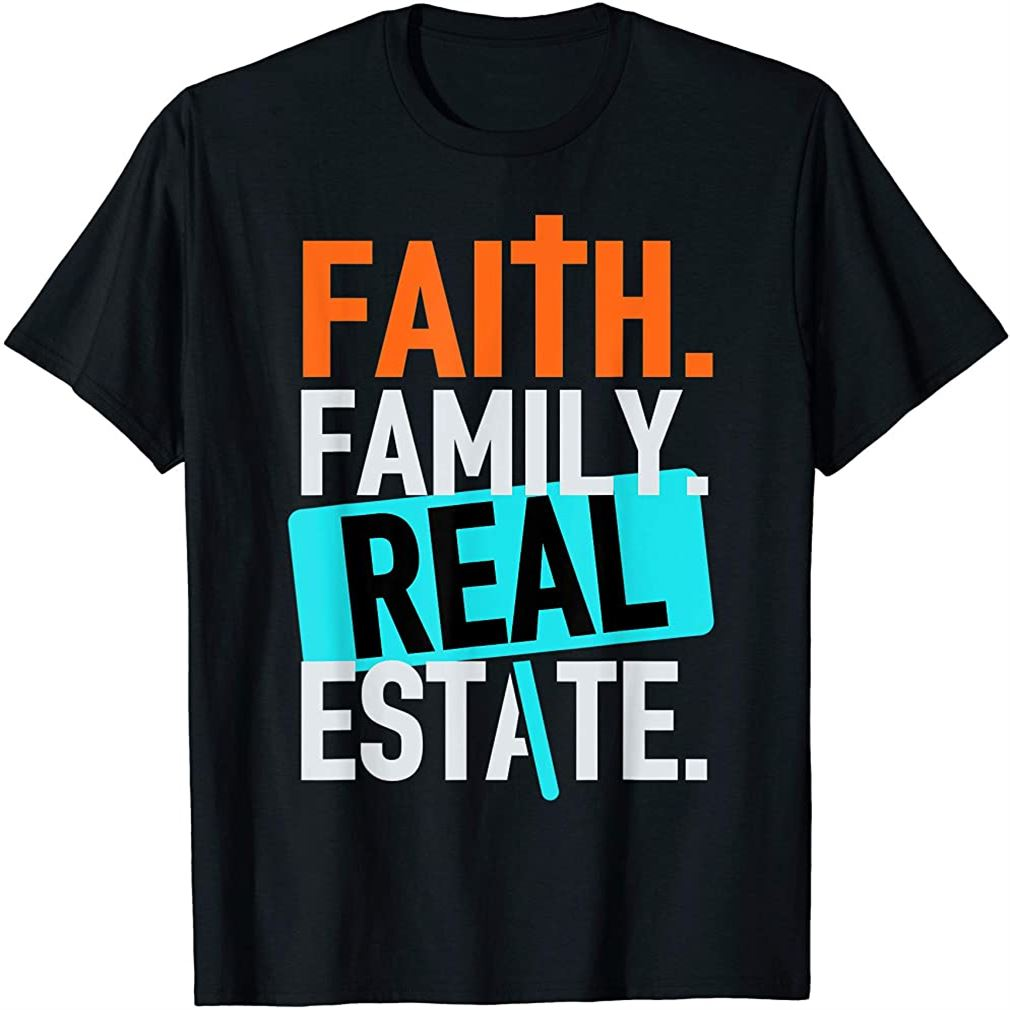 Faith Family Real Estate T-shirt Plus Size Up To 5xl