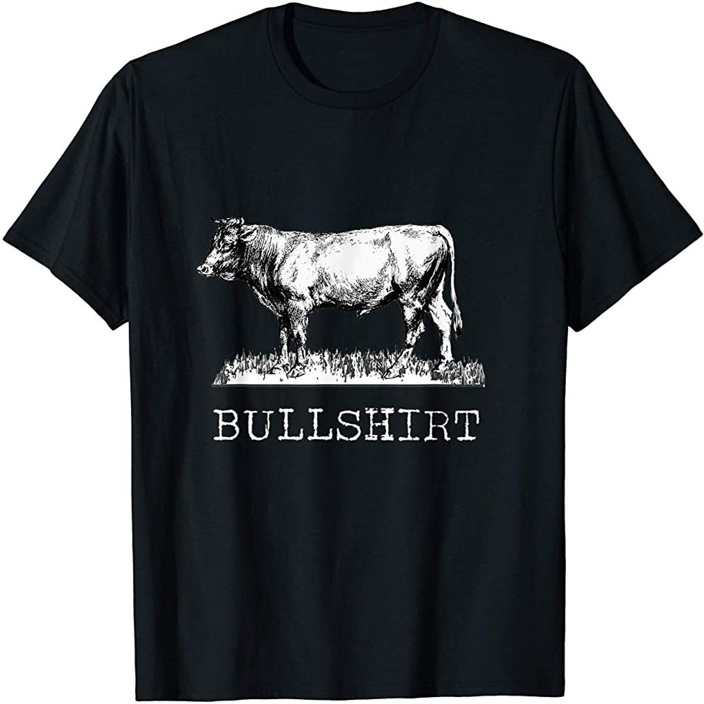 Funny Cow Shirt - Bullshirt Bulls Plus Size Up To 5xl