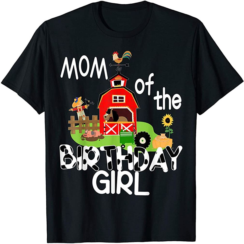 Mom Of The Birthday Girl Cow Shirt Farm Barnyard Party Gift Plus Size Up To 5xl