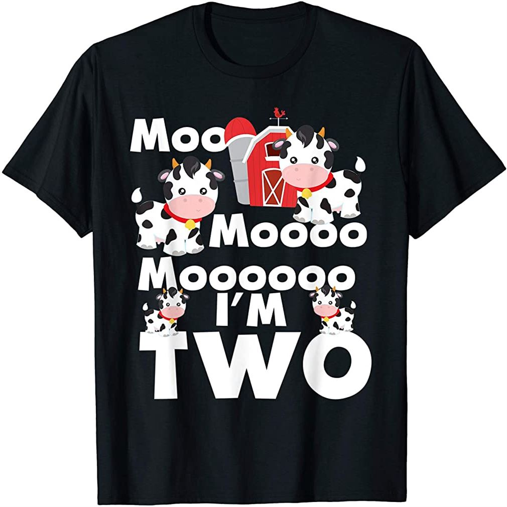 Moo Im Two 2nd Birthday Cute Funny Cow Sounds Toddler Tee Size Up To 5xl