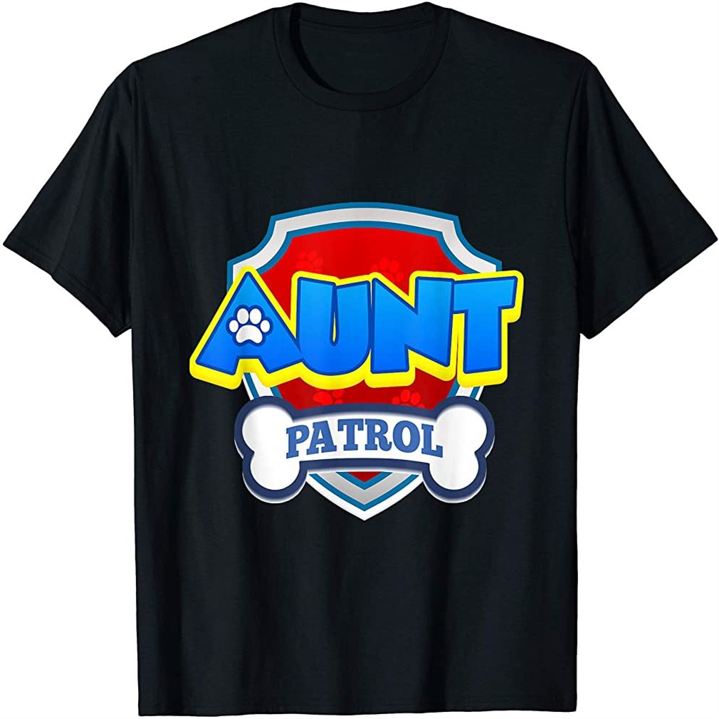 Aunt Patrol Dog Funny Gift Birthday Party T-shirt Plus Size Up To 5xl