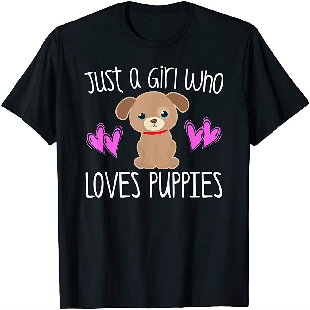 Just A Girl Who Loves Puppies Cute Puppy Dog Toddler Kids T-shirt Size Up To 5xl