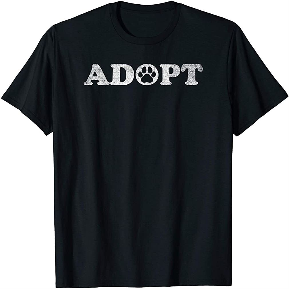 Rescue And Adopt Dog And Cat Love Pet Animal Shirts Size Up To 5xl