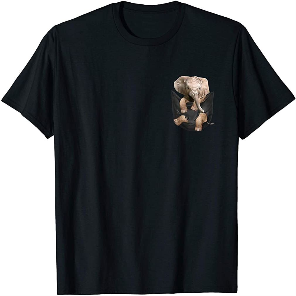 Elephant In Pocket T Shirt Funny Elephant Lover Gifts Plus Size Up To 5xl
