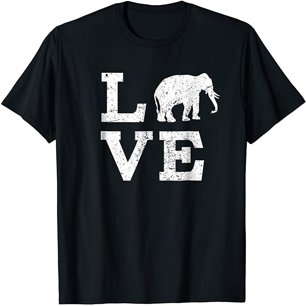 I Love Elephants T-shirt Funny Plus Size Up To 5xl