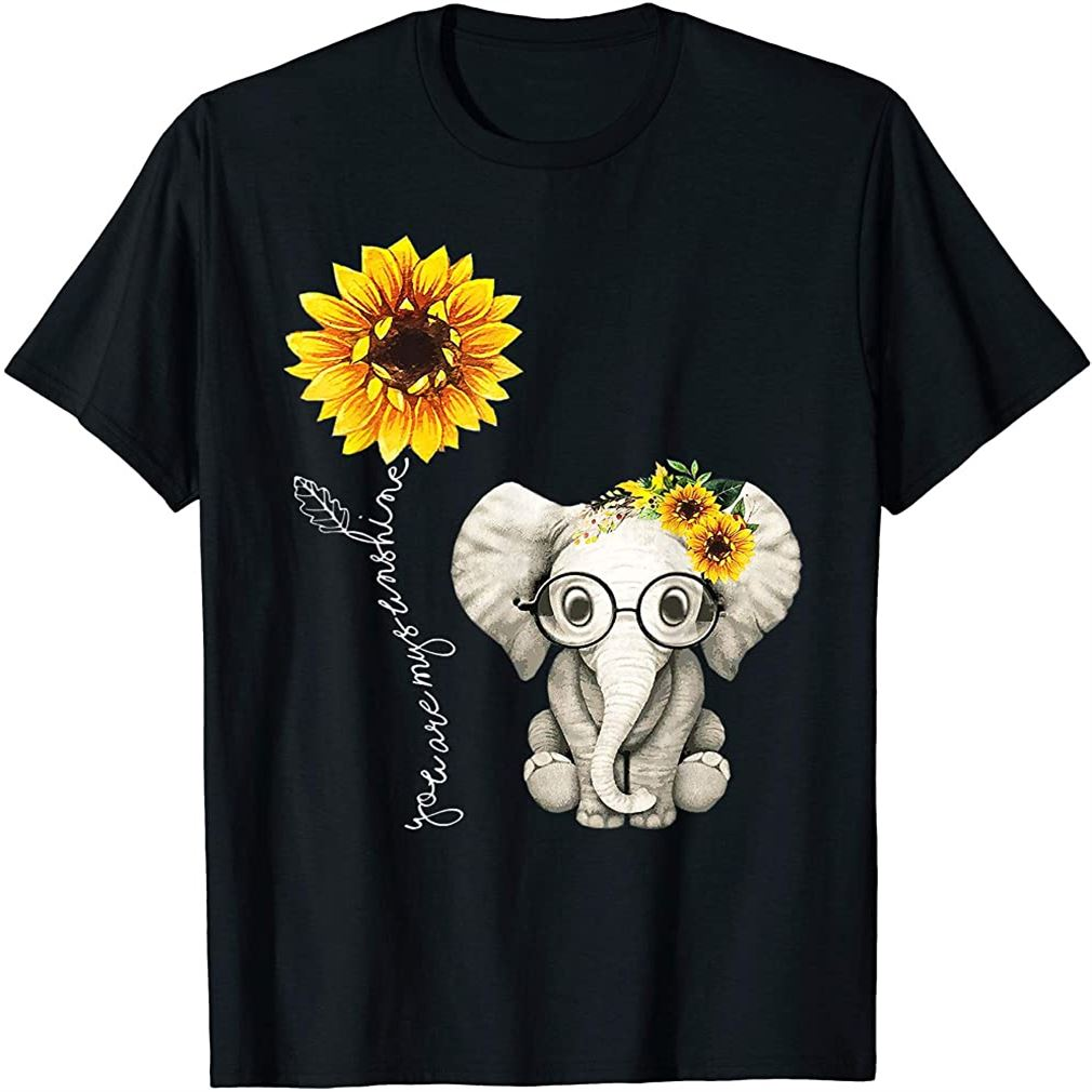 You Are My Sunshine Hippie Sunflower Elephant Gift Friend T-shirt Plus Size Up To 5xl
