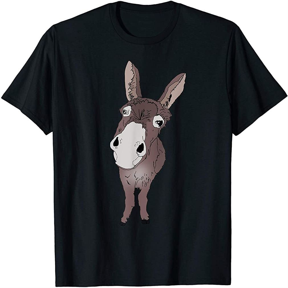 Funny Looking Donkey Gift Idea For Cute Donkeys Horses T-shirt Size Up To 5xl