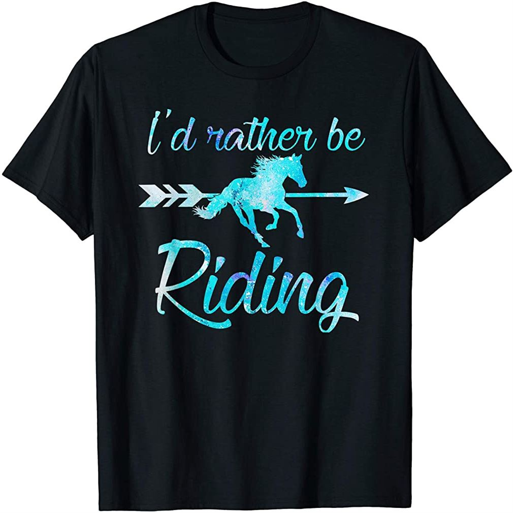 Horse Rider Shirt Girls Id Rather Be Riding Horses Kid Gift Size Up To 5xl